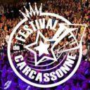 23 au 27 juillet – Festival de Carcassonne